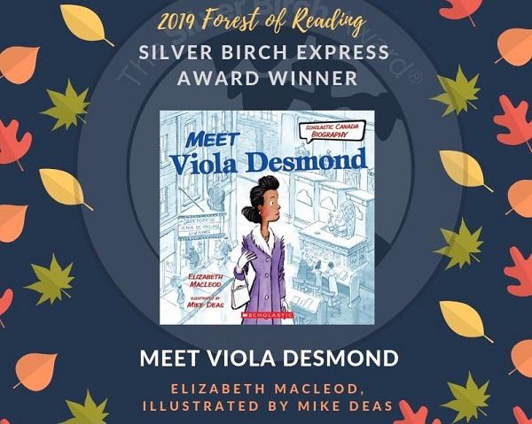 Winner of the Silver Birch Express Award, a lovely book called Meet Viola Desmond.